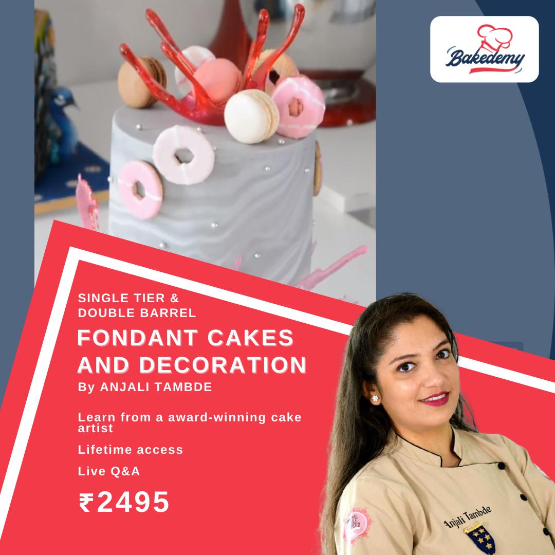 Online Course on Fondant Cakes & Decoration