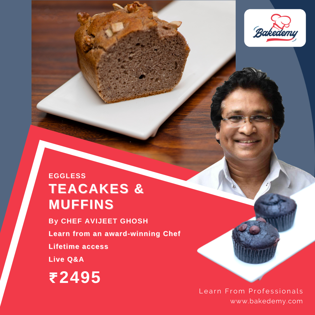 Online Course on Eggless Tea Cakes & Muffins