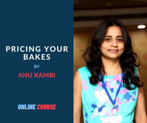 Pricing-your-bakes-with-Anu-Kambi