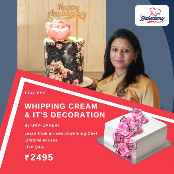 whipping cream and its decoration by Urvi Zaveri