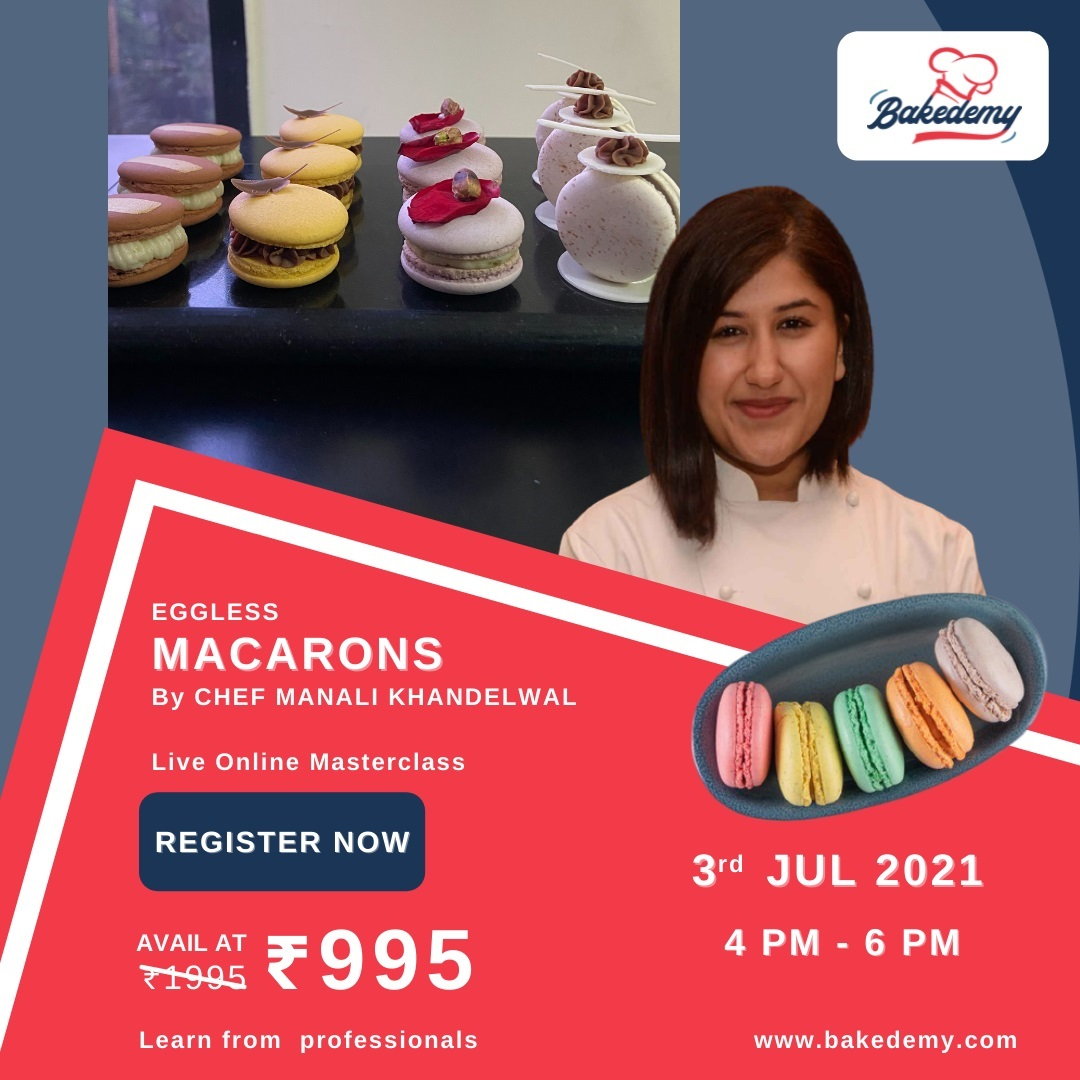 Eggless Macarons Class with Chef Manali Khandelwal